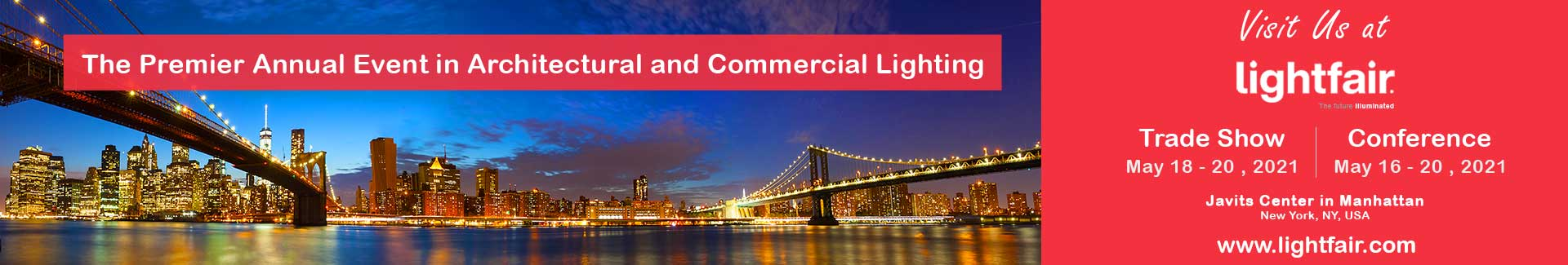LightFair 2021 in Manhattan, New York - The Premier Annual Event in Architectural and Commercial Lighting.